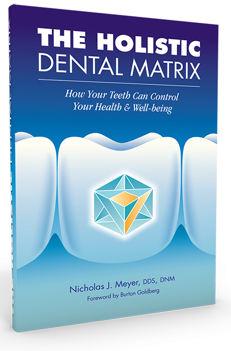 The Holistic Dental Matrix