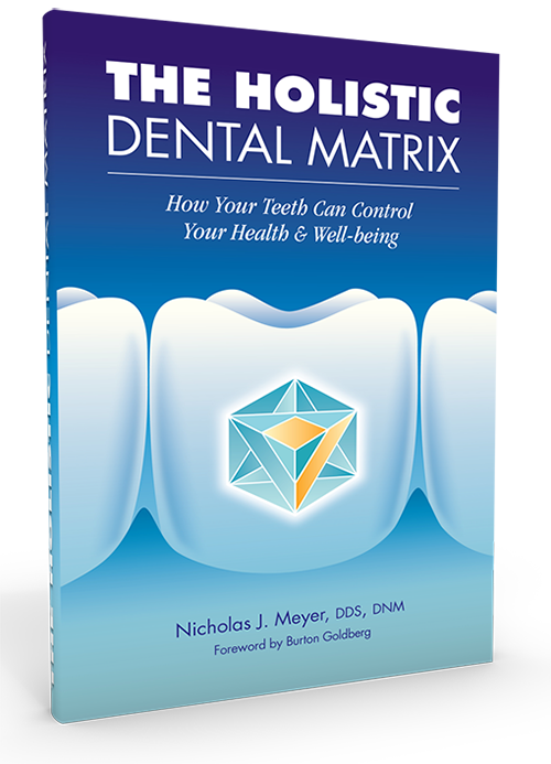 The Holistic Dental Matrix